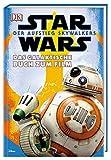 Star WarsTM: Der Aufstieg Skywalkers. Das galaktische Buch zum Film