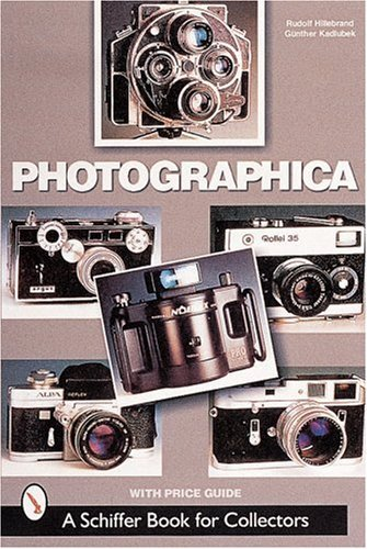 Photographica: The Fascination With Classic Cameras (A Schiffer Book for Collectors) by Rudolf Hillebrand (2000-08-01)