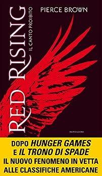 Red Rising - Il canto proibito di [Brown, Pierce]
