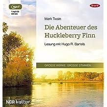 Die Abenteuer des Huckleberry Finn: Lesung mit Hugo R. Bartels (1 mp3-CD)