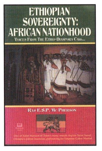 Ethiopian Sovereignty - African Nationhood por E.S.P. McPherson
