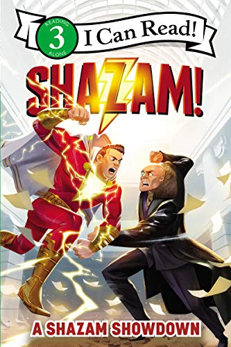 Shazam!: A Shazam Showdown (I Can Read. Level 3) por Alexandra West