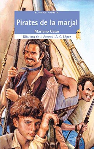 Pirates de la marjal (EL MICALET GALACTIC)