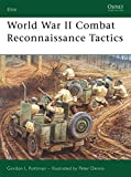 World War II Combat Reconnaissance Tactics (Elite)