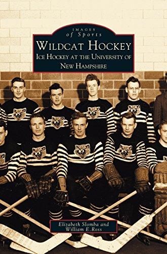 Wildcat Hockey: Ice Hockey at the University of New Hampshire por Elizabeth Slombay