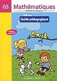 Mathématiques GS Méthode de Singapour : Guide pédagogique