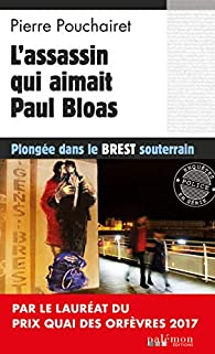L'assassin qui aimait Paul Bloas par Pierre Pouchairet
