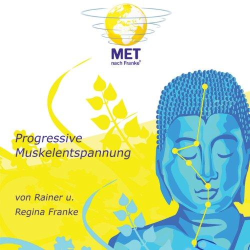 Progressive Muskelentspannung - Mit Musikalischer Untermalung