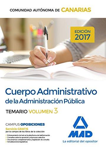 Descargar CUERPO ADMINISTRATIVO DE LA ADMINISTRACION PUBLICA DE LA COMUNIDAD AUTONOMA DE CANARIAS: TEMARIO (VOL  3)