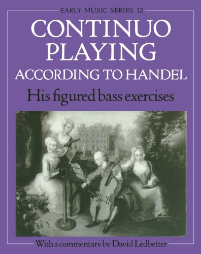 continuo-playing-according-to-handel-his-figured-bass-exercises-oxford-early-music-series