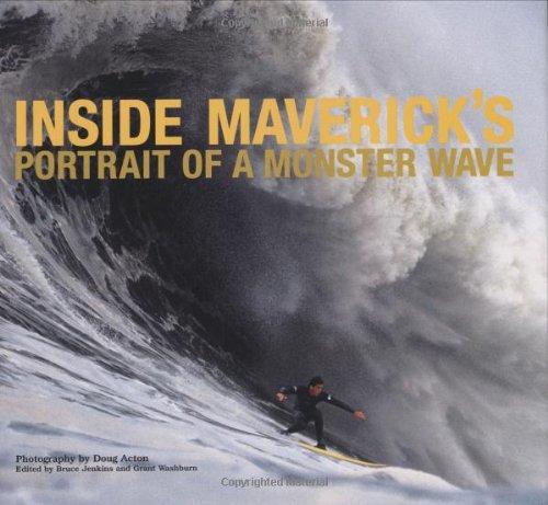 Inside Maverick's: Portrait of a Monster Wave por Grant Washburn