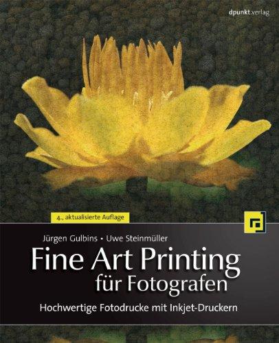 Fine Art Printing für Fotografen: Hochwertige Fotodrucke mit Inkjet-Druckern -