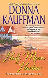 Half Moon Harbor (The Bachelors Of Blueberry Cove)
