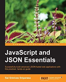 JavaScript and JSON Essentials von [Sriparasa, Sai Srinivas]