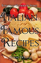 European Cookbook Series: Italian Famous Recipes (English Edition)