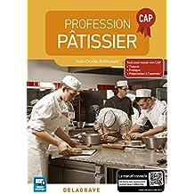 Profession pâtissier CAP - édition 2016