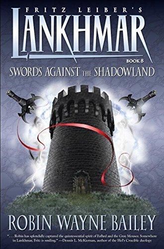 Lankhmar Volume 8: Swords Against the Shadowland (Lankhmar (Paperback)) by Robin Wayne Bailey (2009-04-28)