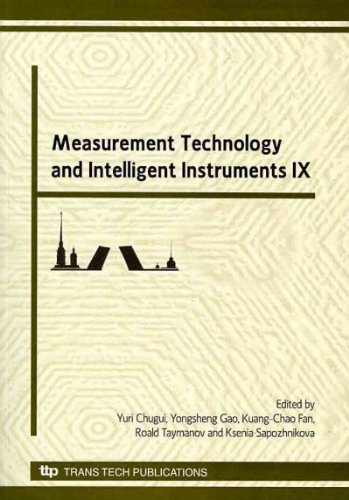 Measurement Technology and Intelligent Instruments IX: Selected Papers of the 9th International Symposium on Measurement Technology and Intelligent ... Russia (Key Engineering Materials)