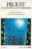 A la recherche du temps perdu, volume 1 - Quid de Marcel Proust, suivi de