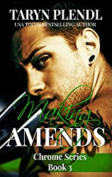 Making Amends (The Chrome Series Book 3) (English Edition)