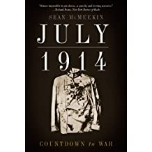 July 1914: Countdown to War (English Edition)