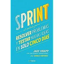 Sprint: El método para resolver problemas y testar nuevas ideas en solo 5 días (CONECTA)