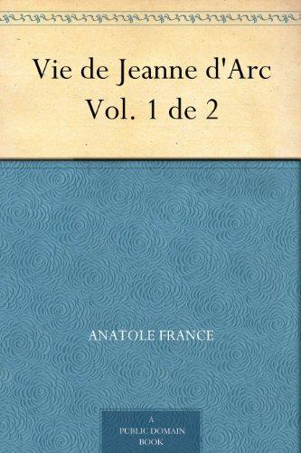 Vie de Jeanne d'Arc Vol. 1 de 2