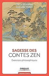 Sagesse des contes Zen : Exercices philosophiques