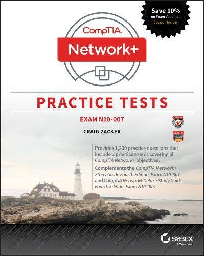 CompTIA Network+ Practice Tests: Exam N10–007