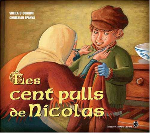 Les cent pulls de Nicolas par Sheila O'Connor