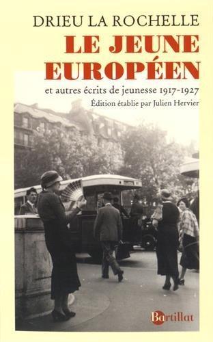 Le Jeune Europen - et autres ecrits de jeunesse 1917-1927