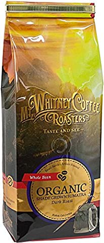 Mt, Whitney Coffee Roasters, Organic Whole Bean Coffee, Shade Grown Sumatra, Dark Roast, 12 oz (340