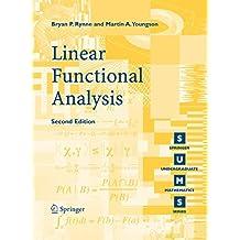 Linear Functional Analysis (Springer Undergraduate Mathematics Series)