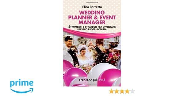 Arredamento Ufficio Wedding Planner : Wedding planner event manager strumenti e strategie per