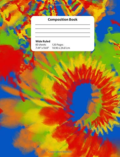 Composition Book: Primary Tie Dye Wide Ruled Notebook Shibori Designs