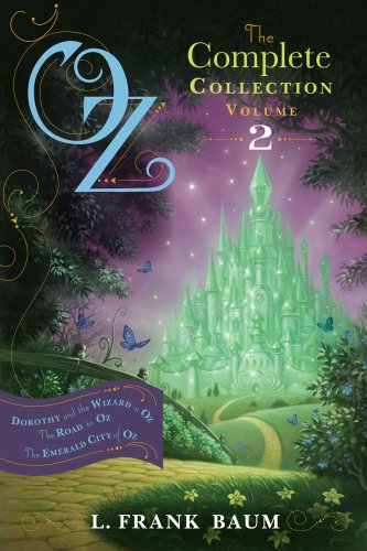 Oz, the Complete Collection, Volume 2: Dorothy and the Wizard in Oz/The Road to Oz/The Emerald City of Oz