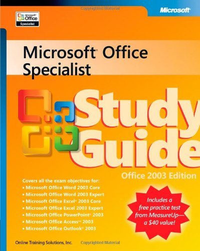 Microsoft® Office Specialist Study Guide Office 2003 Edition (EPG - Other)