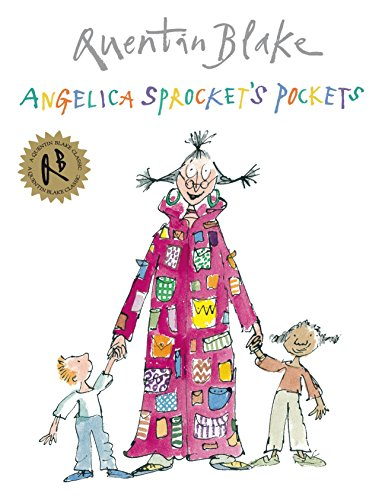 Angelica Sprocket's Pockets (Quentin Blake Classic)