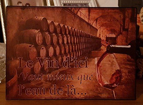 Antic Line Plaque Le vin d'ici Vaut Mieux.20 * 15 cm