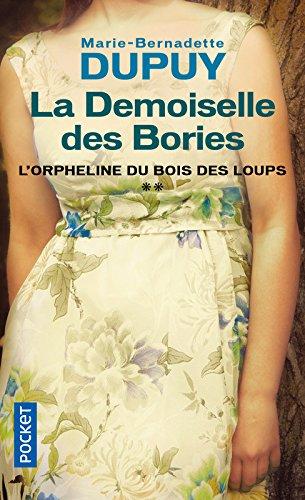 La Demoiselle des Bories par Marie-Bernadette DUPUY