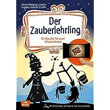 Der Zauberlehrling: Ein Klassiker für Kinder für unser Schattentheater mit Textvorlage und Figuren zum Ausschneiden