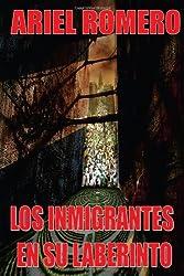 Los inmigrantes en su laberinto
