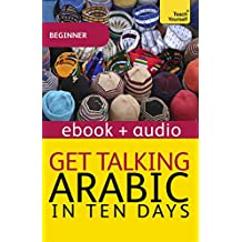 Get Talking Arabic: Teach Yourself: Enhanced Edition (Teach Yourself Audio eBooks)