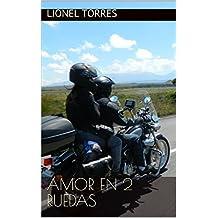 Amor en 2 Ruedas (Spanish Edition)