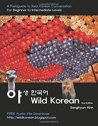 Wild Korean: A Fieldguide to Real Korean Conversation