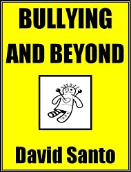 Bullying and Beyond (English Edition)