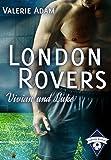 London Rovers: Vivian und Luke von Valerie Adam