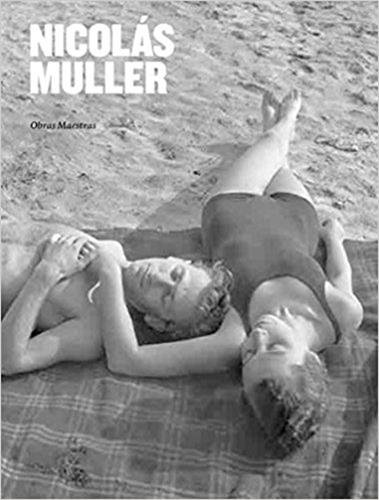 Nicolás Muller. Obras Maestras por Nicolás Muller