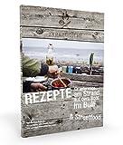 Rezepte für unterwegs: am Strand, auf dem Boot, im Bulli & Streetfood