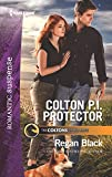 Colton P.I. Protector (Harlequin Romantic Suspense: Coltons of Red Ridge)